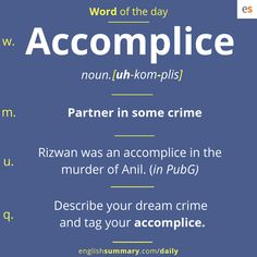 Accomplice Meaning in English, Use and Pronunciation English Grammar Worksheets, English Idioms, English Phrases, Learn English Words, English Writing, English Lessons, Advanced English Vocabulary, English Vocabulary Words, English Language Learning