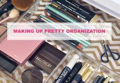IHeart Organizing: UHeart Organizing: Making Up Pretty Organization
