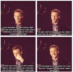 Tom Hiddleston...Joss, wasn't believing it...