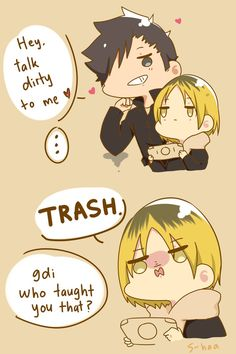 Original - http://rebloggy.com/post/my-art-haikyuu-kozume-kenma-kuroo-tetsurou-kuroken-king-of-trash-what-are-you/87640508310
