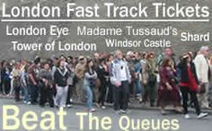 Fast Track Skip The Queue Tickets London