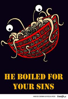 His Noodliness, the Flying Spaghetti Monster.