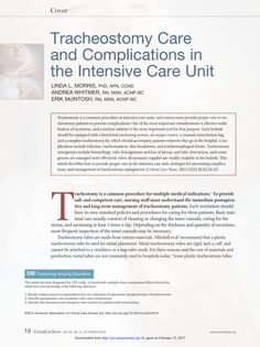 CE article: Tracheotomy is a common procedure in intensive care units, and nurses must provide proper care to tracheostomy patients to prevent complications. One of the most important considerations is effective mobilization of secretions, and a suction catheter is the most important tool for that purpose. #CE #Nursing