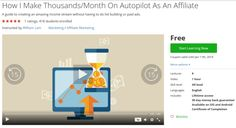 How I Make Thousands/Month On Autopilot As An Affiliate...