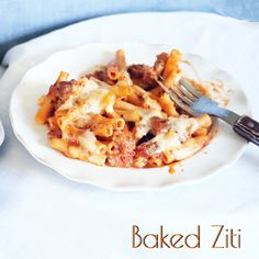 Baked Ziti – pasta packed with Italian sausage, parmesan and ...