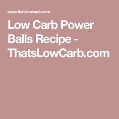 Low Carb Power Balls Recipe - ThatsLowCarb.com