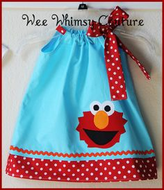 Elmo pillow dress.  A step above the ones we did for the mission trip, but a fun idea for next time!
