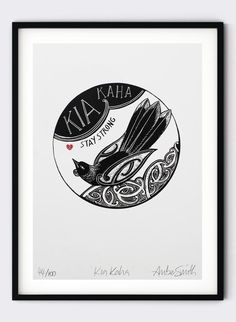Kia Kaha - By Amber Smith From her studio in Nelson, Amber Smith creates stunning ceramic art and giclee prints, which are inspired by her love of native New Zealand birds, and Te Reo (the Maori language). This A4 sized image is printed with archival pigment, on smooth bright white, 300gsm rag paper, in a matte finish. Ceramic Art, New Zealand, A4, Giclee Print, Love Her, Amber, Language, Smooth, Posters