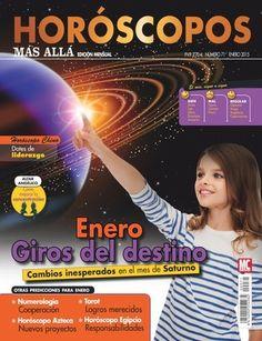 Revista #HORÓSCOPOS MÁS ALLÁ 71. #Enero, giros del destino. Cambios inesperados en el mes de #Saturno. Signos del mes: #aries, #leo, #libra, #escorpio y #acuario.