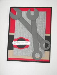 Clever from Stampin Up - use the word window punch and a small flower punch to make each ends of the wrench Masculine Birthday Cards, Birthday Cards For Men, Masculine Cards, Male Birthday, Boy Cards, Kids Cards, Cute Cards, Tarjetas Stampin Up, Tarjetas Diy