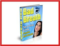 $0.99 Tips And Tricks To Help Combat Bad Breath - PDF ebook