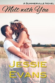 Melt With You (Fire and Icing) by Jessie Evans, http://www.amazon.com/dp/B00H8Q5AGI/ref=cm_sw_r_pi_dp_siC8sb04076J8