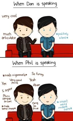 So accurate though. Dan's just kinda… loud (not necessarily literally).