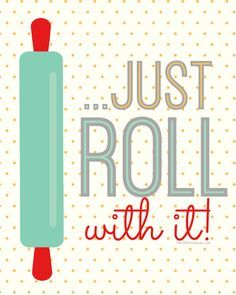 Just Roll With It! #Free #Kitchen #Printable… So cute!
