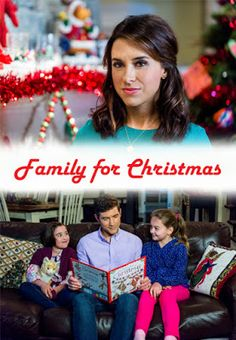 Its a Wonderful Movie - Your Guide to Family Movies on TV: Lacey Chabert stars in 'Family for Christmas' on the Hallmark Channel 2015 Hallmark Holiday Movies, Hallmark Weihnachtsfilme, Family Christmas Movies, Hallmark Holidays, Hallmark Channel, Family Movies, Christmas 2015, Christmas Poster, Office Christmas
