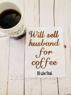 Coffee for Husband Embroidery Design 3 SIZES Embroidery Files, Machine Embroidery, Embroidery Designs, Design Files, My Design, Husband, Coffee, Funny, How To Make