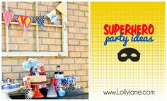 Superhero birthday #party ideas