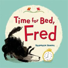 """A lovable """"time for bed!"""" type of story featuring the hijinks of a shaggy dog named Fred."""