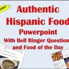 16 Days of Food! Powerpoint of comida del dia featuring food from Latin America and 3 questions of the day about food.