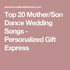 Playlists Top 100 Mother Son Dance Songs