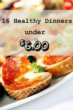 16 Healthy Dinners - they look good too!