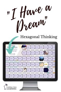 """I Have a Dream"" Hexagonal Thinking Activity Inquiry Based Learning, Visual Learning, Project Based Learning, Instructional Strategies, Teaching Strategies, Differentiated Instruction, Grammar Activities, English Activities, English Language"