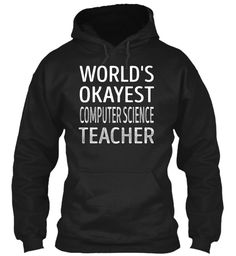 Computer Science Teacher #ComputerScienceTeacher