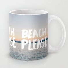 Buy Beach by Trend as a high quality Mug. Worldwide shipping available at Society6.com. Just one of millions of products available.