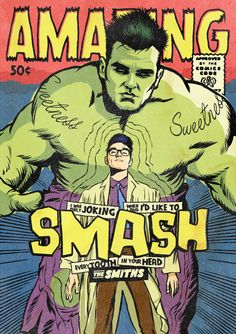 Post-Punk Icons Drawn As Marvel Superheroes. Incredible Hulk as Morrissey?! Ha yesssssss. http://punkymoms.com/counter-culture/post-punk-marvel-heroes/