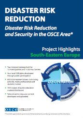 Disaster risk reduction and security in the OSCE area: Project highlights
