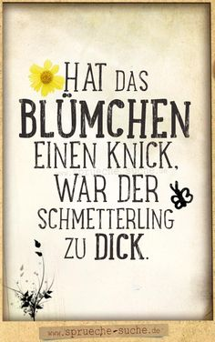 Does the flower have a kink … - Sprüche Inspirational Quotes For Women, Motivational Quotes, Boss Quotes, Funny Quotes, Boss Birthday Quotes, Leadership Quotes, Wise Words, Told You So, Wisdom