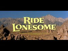 movie title stills collection updates ride lonesome 1959 ride lonesome ...