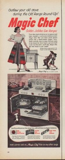 "Description: 1952 MAGIC CHEF vintage print advertisement ""Outlaw your old stove"" -- Outlaw your old stove during the Old Range Round-Up! Magic Chef Golden Jubilee Gas Ranges ... more women cook on Magic Chef than on any other range -- Size: The dimensions of the half-page advertisement are approximately 5.25 inches x 14 inches (13 cm x 36 cm). Condition: This original vintage half-page advertisement is in Very Good Condition unless otherwise noted."
