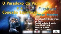 Web Rádio & Tv Espaço Jorge Guedes: Plestra - O Paradoxo do Vazio e a Conexão Espiritu...