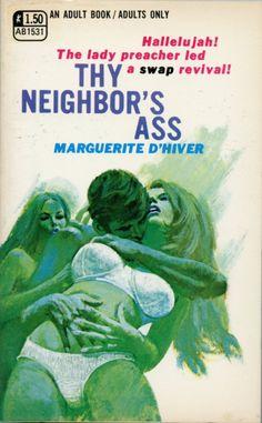 Thy Neighbor's Ass