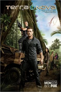 Terra Nova, this is such a good TV show, so sad that they canceled it.