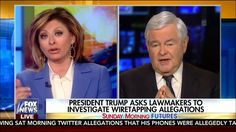 Obama Knew About Wiretapping Trump - Newt Gingrich | Fox News