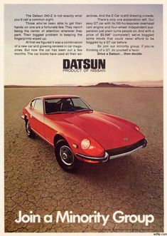 Datsun 240z, Datsun Car, Vintage Advertisements, Vintage Ads, Nissan Z Cars, Hyundai Cars, Gt Cars, Car Advertising, Japanese Cars