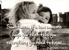 Sometimes, it's how someone hugs you that tells you everything you need to know.