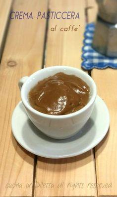 Crema pasticcera al caffè, ricetta, cucina preDiletta
