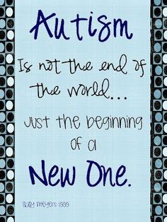 #Autism is not the end of the world... just the beginning of a new one #friendshipcircle #specialneeds Tap the link to check out fidgets and sensory toys! Happy Hands Toys!