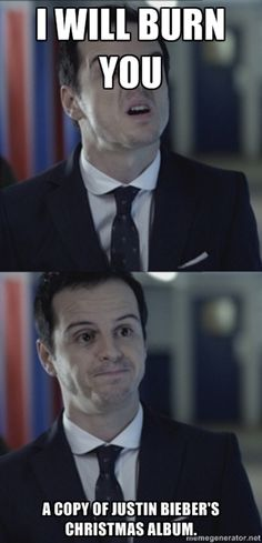 Misleading Moriarty. I don't think you understand; this is much more scary than having your heart burnt out. <-- that comment