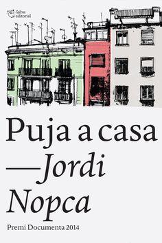 Puja a casa - Jordi Nopca (lectura juny 2016)