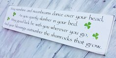 "Irish Proverb, Nursery Decor, Irish Wedding  ""May sunshine and moonbeams dance over your head...blessings outnumber the shamrocks..."". $28.00, via Etsy."