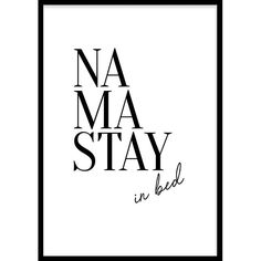 Wallified - Namastay (21x29,7cm) Stay In Bed, Print Poster, Quotes, Spare Room, Products, Paper, Everything, Binder, Quotations