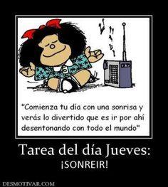 Me encanta Mafalda, encontré este mensaje suyo y me pareció super para compartirlo esta mañana. A ti también te gusta ella? Tarea para HOY  www.sabiduriademami.com www.facebook.com/sabiduriademami