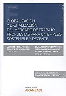 Globalización y digitalización del mercado de trabajo. Aranzadi Thomson Reuters, 2021 Weather, Social Security, Proposals, Weather Crafts