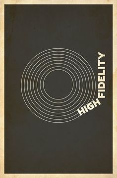 high fidelity - another throw back to the teenage angst portion of the days spent watching the same movies over 100x and dying out hair for lack of other things you can do with out parental premission.