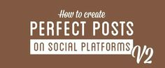 "INFOGRAPHIC: Best Tips for Perfect Social Media Posts ""faithdrivenbusiness #FDB #faith #driven #business"