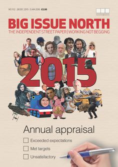 Due to wonderful pre-Christmas support, we have brought our last magazine of 2015 forward. It is now available from sellers across the region. More info on www.bigissuenorth.com.
